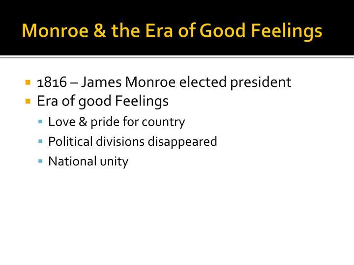 Monroe & the Era of Good Feelings