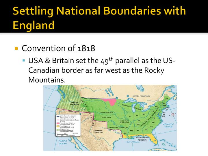 Settling National Boundaries with England