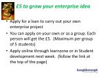 5 to grow your enterprise idea