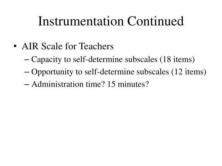 Instrumentation Continued