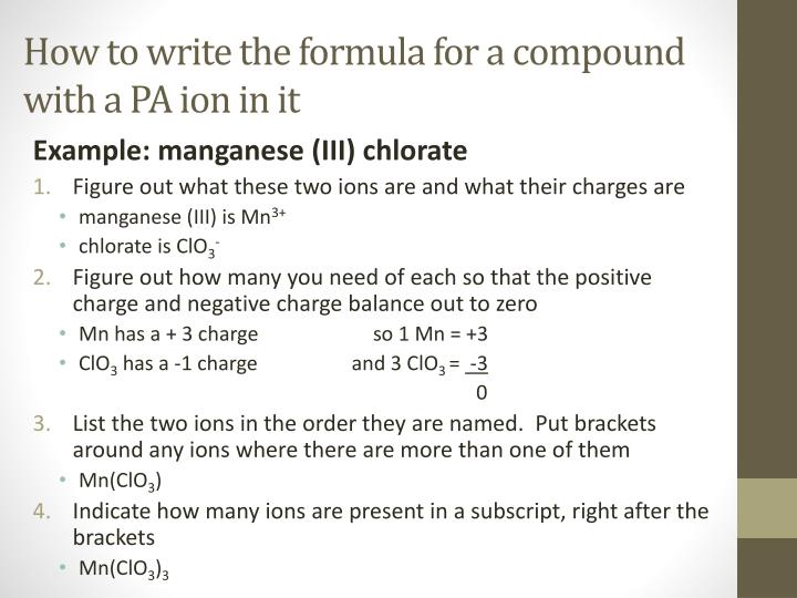 How to write the formula for a compound with a PA ion in it
