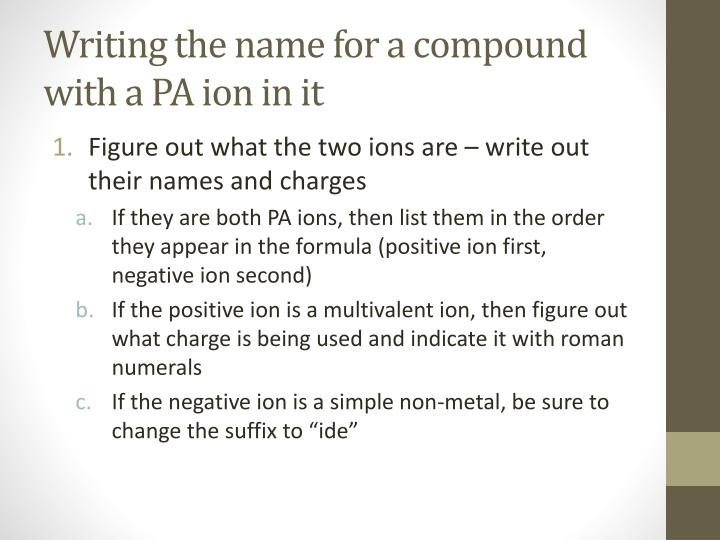 Writing the name for a compound with a PA ion in it