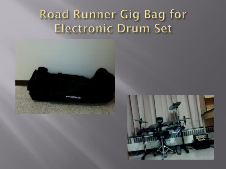 Road runner gig bag for electronic drum set