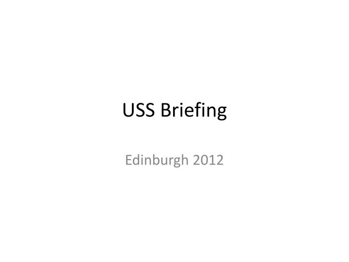 uss briefing