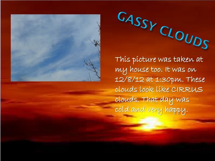 GASSY CLOUDS