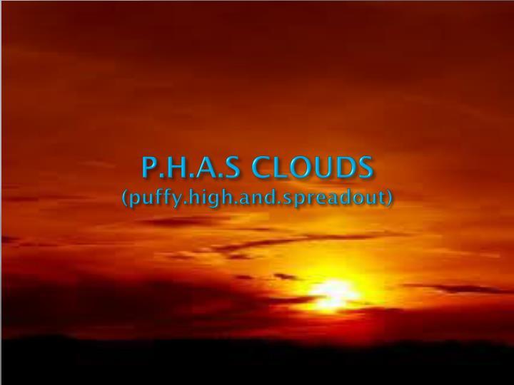 P.H.A.S CLOUDS