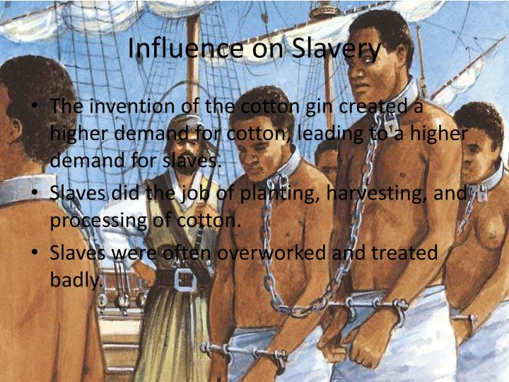 Influence on Slavery