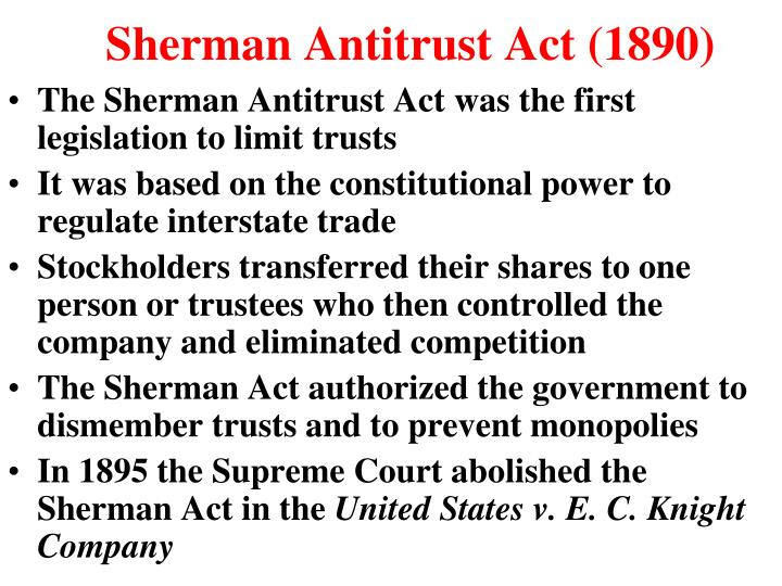 Sherman Antitrust Act (1890)