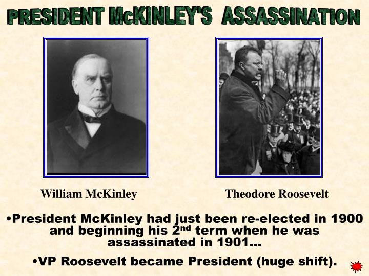 PRESIDENT McKINLEY'S  ASSASSINATION