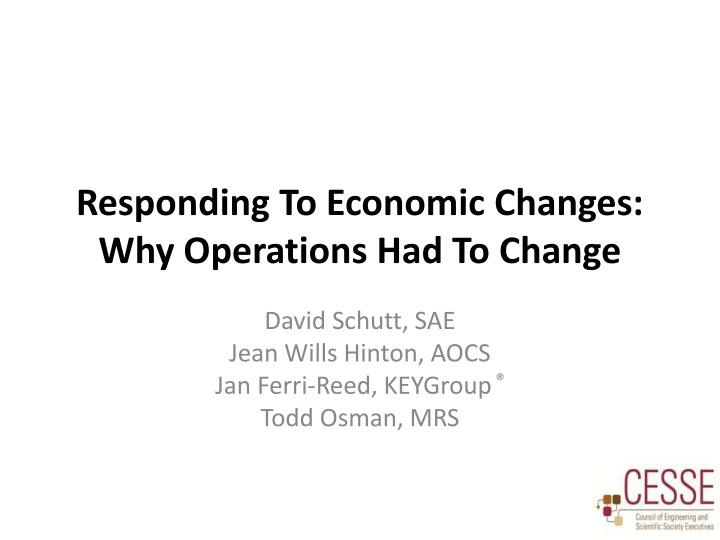 Responding to economic changes why operations had to change