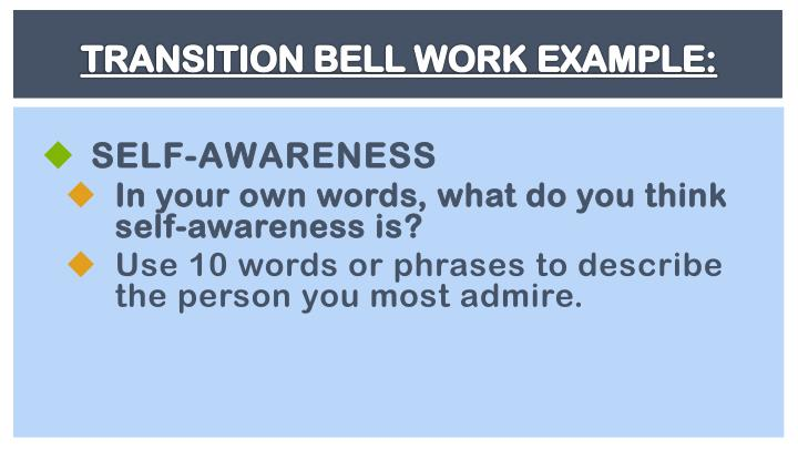 TRANSITION BELL WORK EXAMPLE: