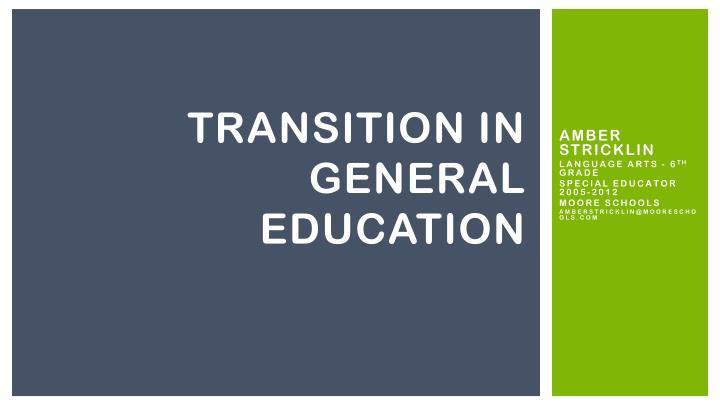Transition in general education