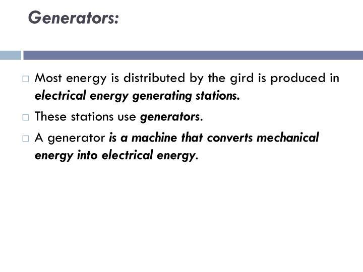 Generators: