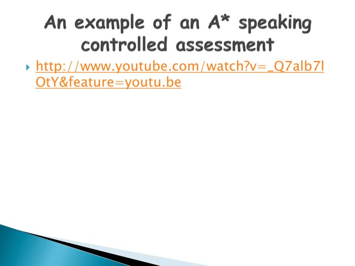 An example of an A* speaking controlled assessment