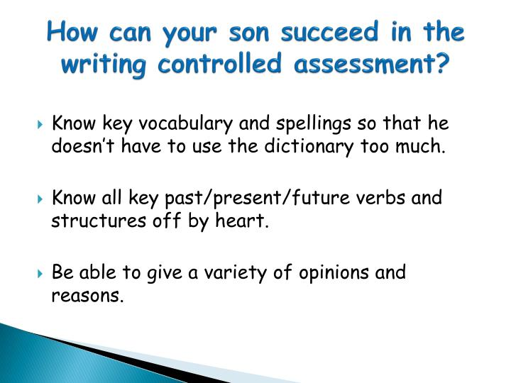 How can your son succeed in the writing controlled assessment?