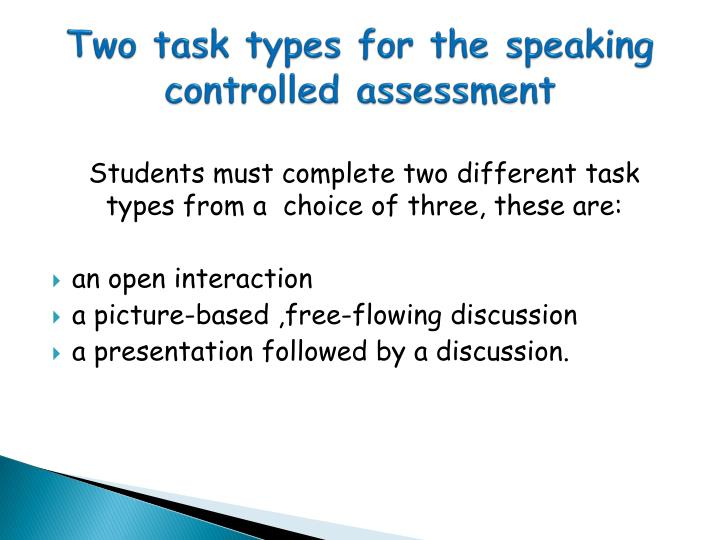 Two task types for the speaking controlled assessment