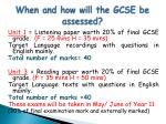when and how will the gcse be assessed