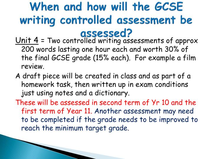 When and how will the GCSE writing controlled assessment be assessed?