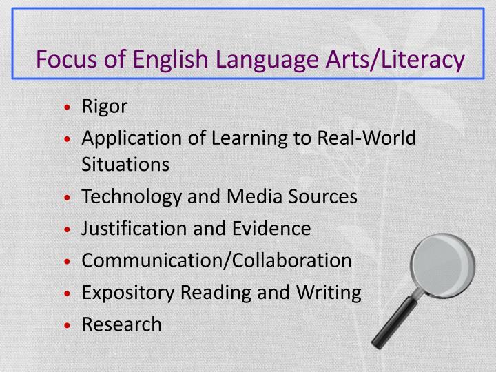 Focus of English Language Arts/Literacy