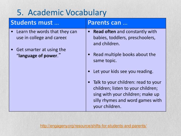 5.  Academic Vocabulary