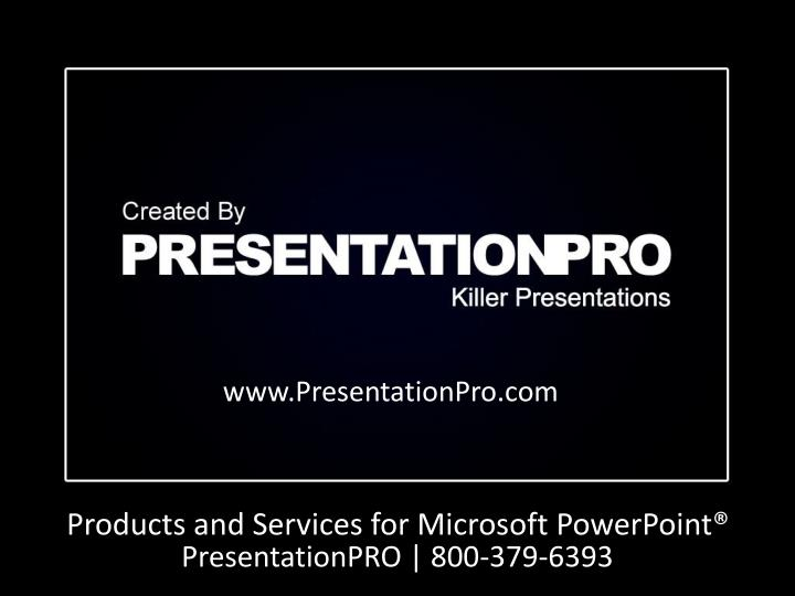 Products and Services for Microsoft PowerPoint®