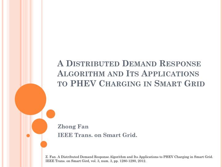 a distributed demand response algorithm and its applications to phev charging in smart grid