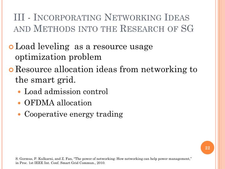 III - Incorporating Networking Ideas and Methods into the Research of SG