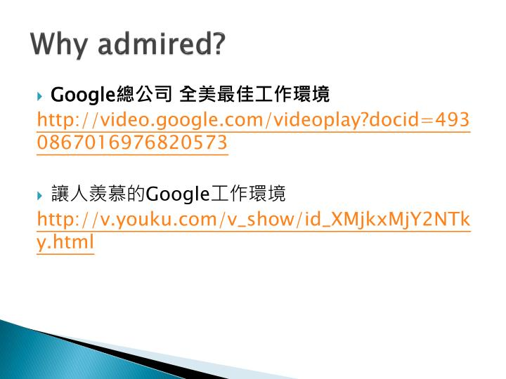 Why admired?
