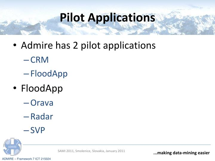 Pilot Applications