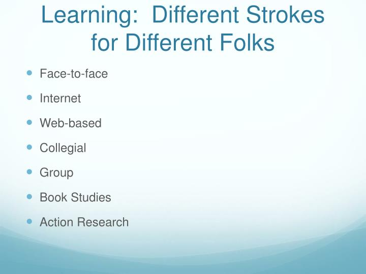 Integrative Professional Learning:  Different Strokes for Different Folks
