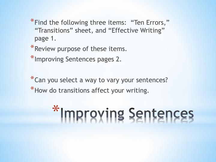 """Find the following three items:  """"Ten Errors,"""" """"Transitions"""" sheet, and """"Effective Writing"""" page 1."""