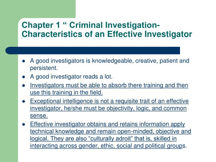 """Chapter 1 """" Criminal Investigation- Characteristics of an Effective Investigator"""