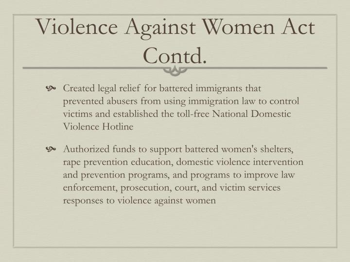 Violence Against Women Act Contd.