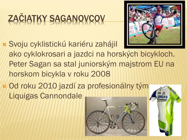 Svoju cyklistickú kariéru zahájil       ako
