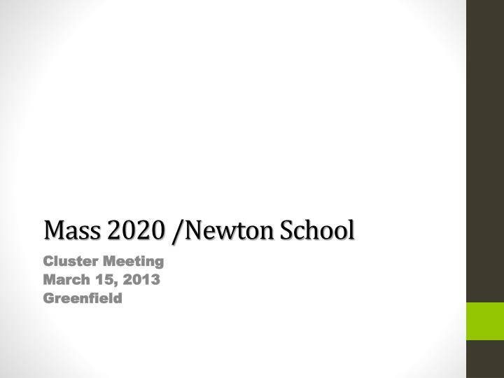 mass 2020 newton school