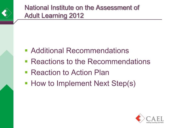 National Institute on the Assessment of Adult Learning 2012
