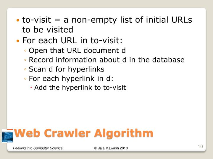 to-visit = a non-empty list of initial URLs to be visited