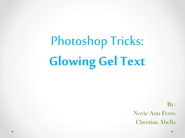 photoshop tricks glowing gel text
