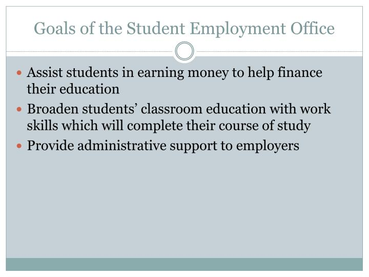 Goals of the student employment office
