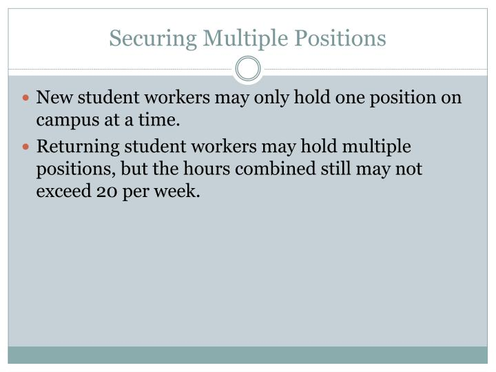 Securing Multiple Positions