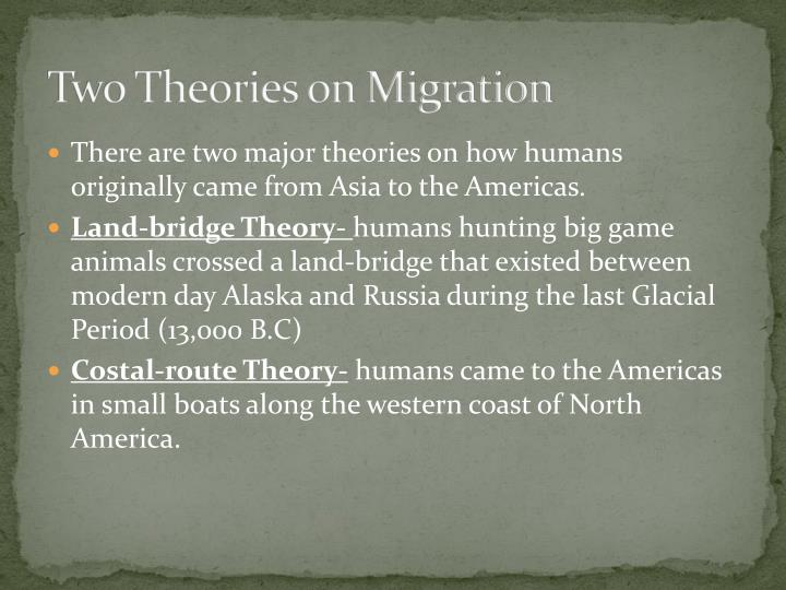 Two Theories on Migration