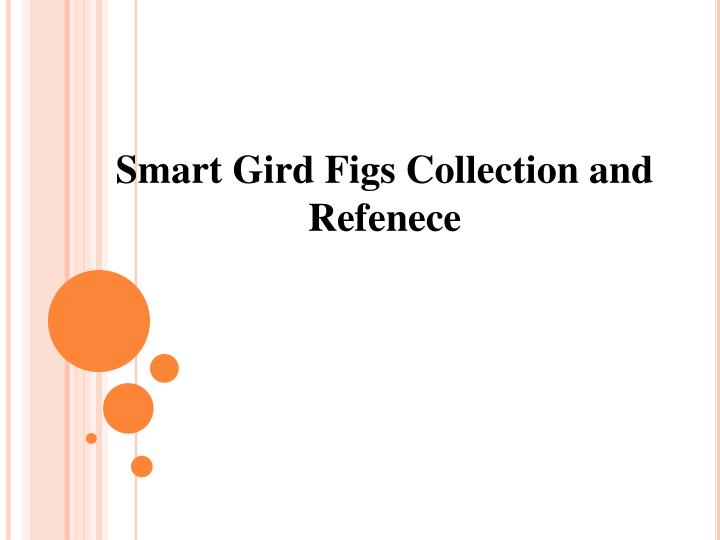 smart gird figs collection and refenece