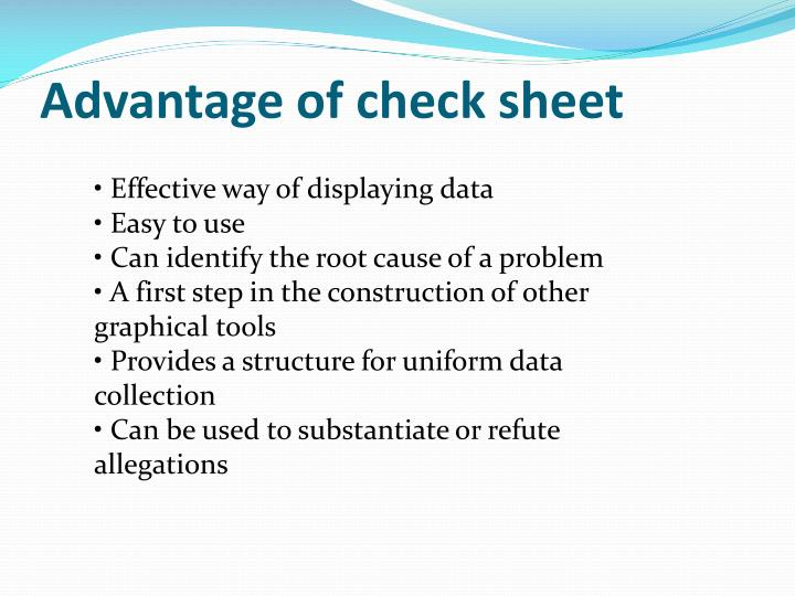 Advantage of check sheet