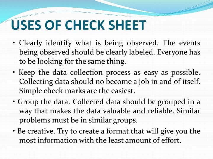 Uses of Check Sheet