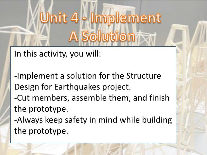 Unit 4 - Implement
