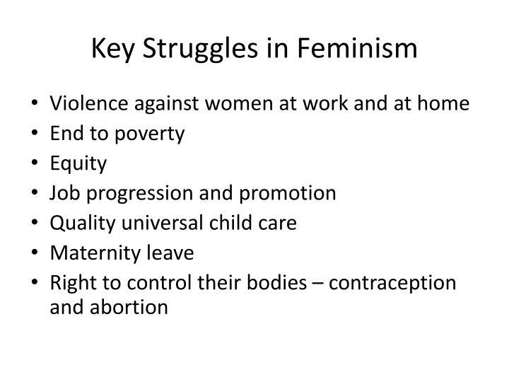 Key Struggles in Feminism
