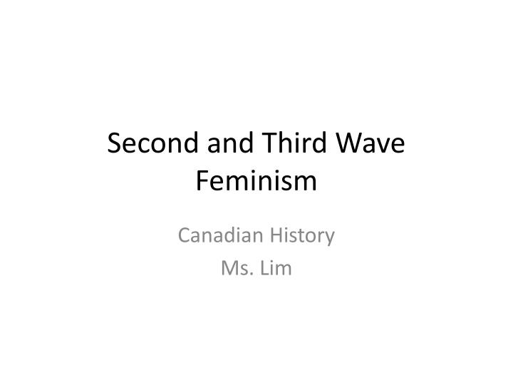 second and third wave feminism