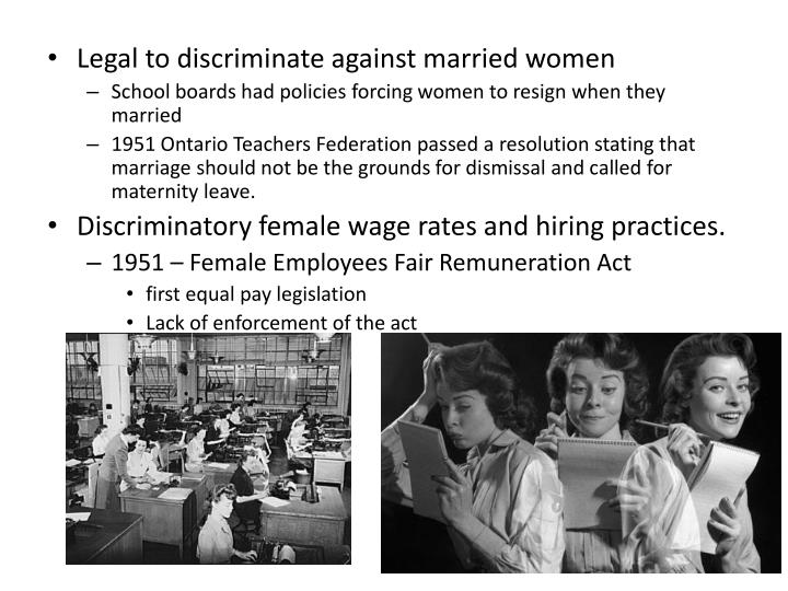 Legal to discriminate against married women