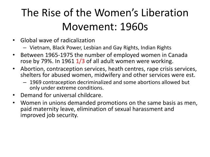 The Rise of the Women's Liberation Movement: 1960s