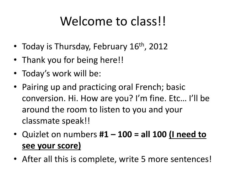 Welcome to class!!